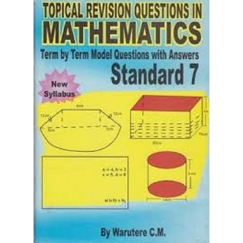 Topical revision questions mathematics standard 7