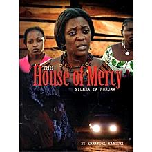 The House of Mercy (Nyumba ya Huruma)