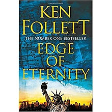 Edge of Eternity Book 3 (The Century Trilogy) -KEN FOLLETT