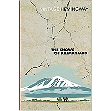 The Snows Of Kilimanjaro (And Other Stories)