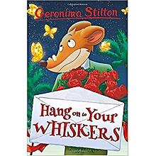 Hang onto Your Whiskers! - Geronimo Stilton