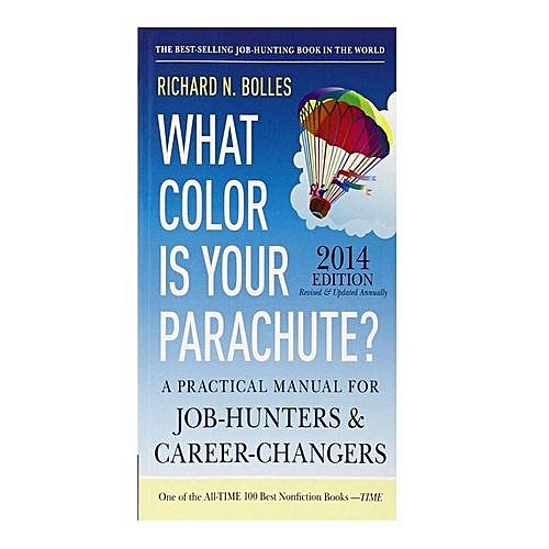 Buy Generic What Color Is Your Parachute? 2014: A Practical Manual ...