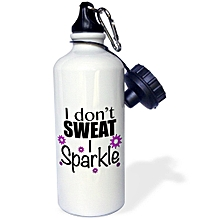 White I Dont Sweat Water bottle