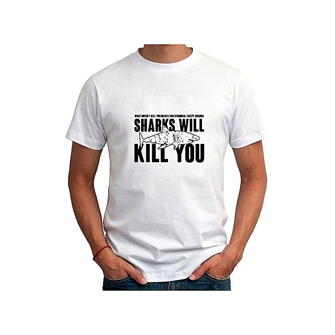Funny Slogans Printed Sharks Will Kill You T Shirt Men's Streetwear Short  Sleeve O-Neck T-Shirt 2017 Summer Fashion Hip Hop Tops