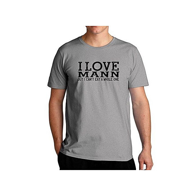 Buy Fashion I Love Mann But I Can t Eat A Whole One Cool Fashion T ... 3f8f2e8714