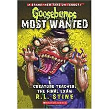 Creature Teacher: The Final Exam (Goosebumps Most Wanted #6)-R. L. STINE