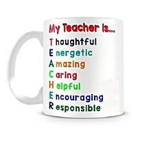 "A Gift coffee mug... ""Mt Teacher is.."""