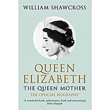 QUEEN ELIZABETH : The queen mother , the official biography