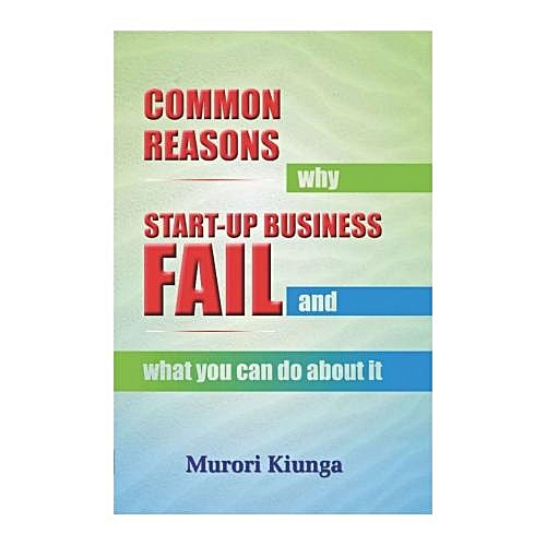 Common Reasons Why Start-up Businesses Fail