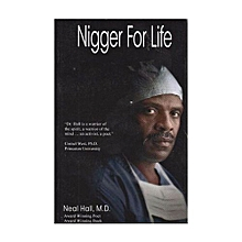 Nigger For Life