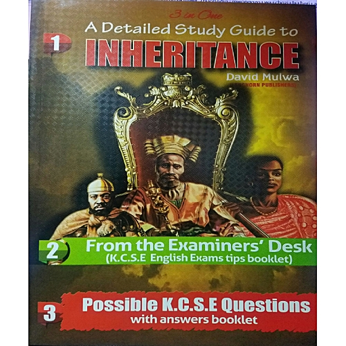 A DETAILED STUDY GUIDE TO INHERITANCE BY DAVID MULWA (CLIMAX)
