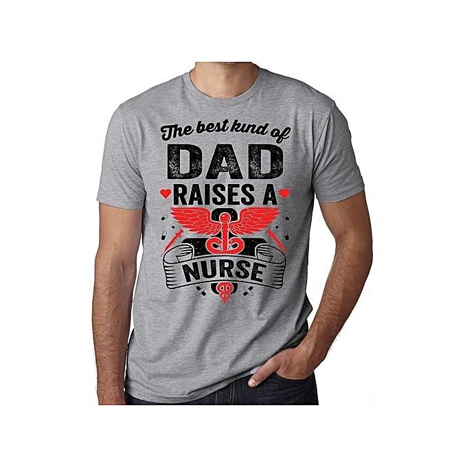 Best Kind Of Dad Raises A Nurse T Shirt Graduation Gift Tee Birthday