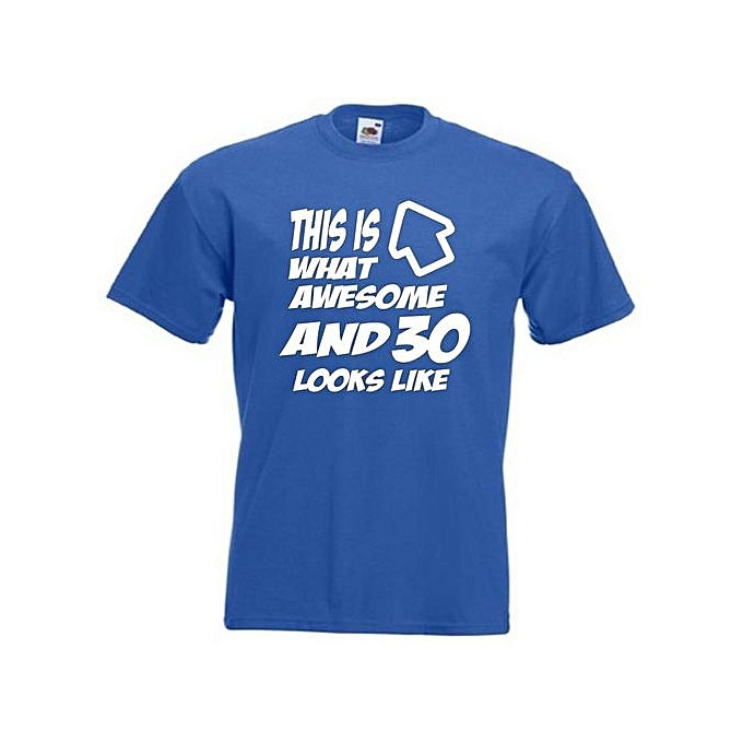 30th Birthday Mens Leisure T Shirt This Is What 30 And Awesome Looks Like Funny