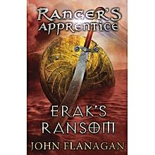 Erak's Ransom (Ranger's Apprentice Book 7) John Flanagan