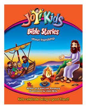 Christian media publishers joy kids bible stories about friendship