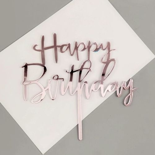 Generic 1pc Happy Birthday Mirror Rosegold Acrylic Cake