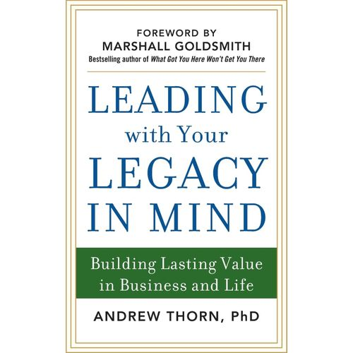 Leading With Your Legacy