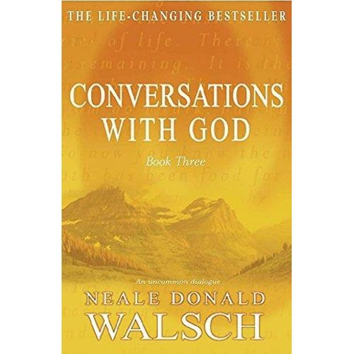 Conversations With God #3