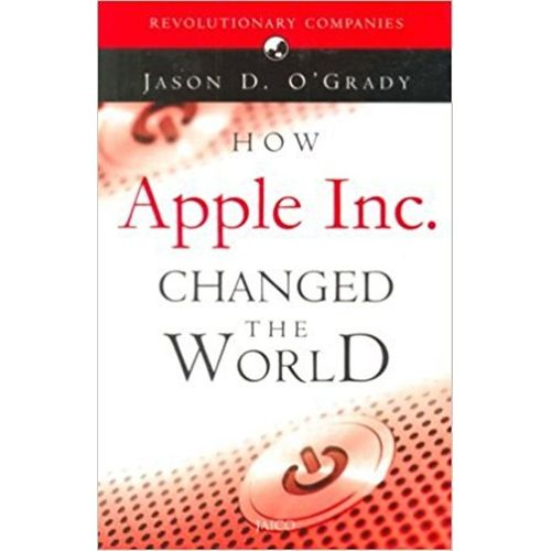How Apple Inc. Changed The Wor