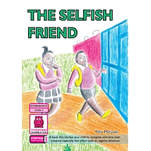The Selfish Friend