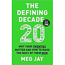The Defining Decade 20- Meg Jay
