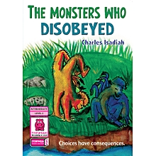 The Monsters Who Disobeyed
